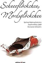 Schneeflöckchen, Mordsglöckchen: Berliner Weihnachtskrimis (German Edition)