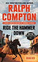 Ralph Compton Ride the Hammer Down (The Gunfighter Series)