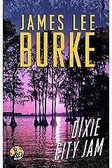 Dixie City Jam (Dave Robicheaux Book 7) Kindle Edition