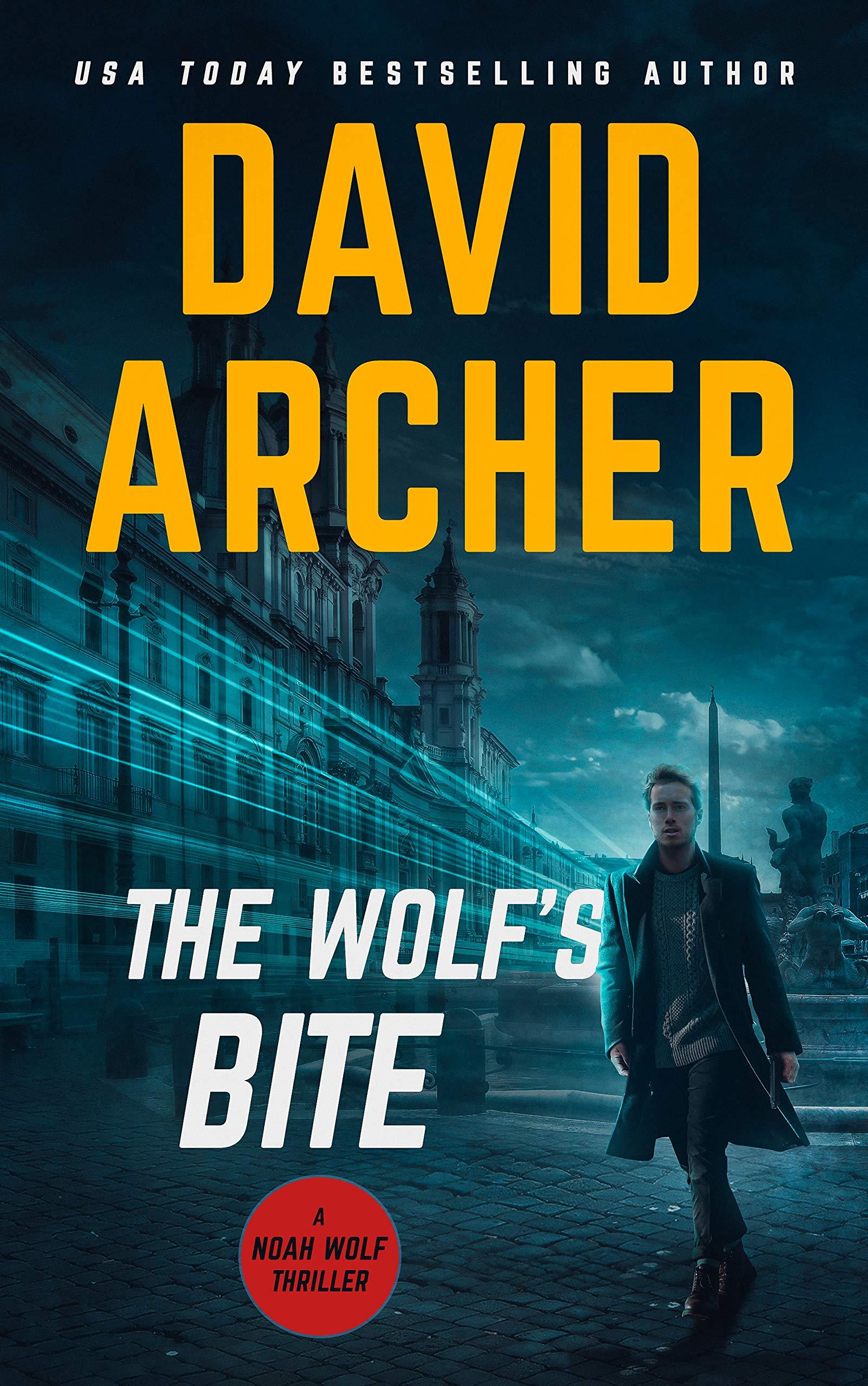 The Wolf's Bite (Noah Wolf Book 5)