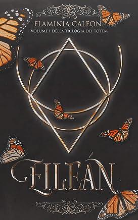 Eileán (La Trilogia dei Totem Vol. 1)