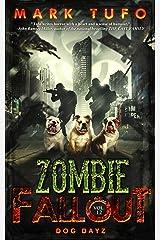 Zombie Fallout 12: Dog Dayz Kindle Edition