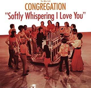 Best mike curb congregation - softly whispering i love you Reviews