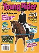 YOUNG RIDER March April 2007 Magazine CHOOSE THE BEST BIT FOR YOUR WESTERN HORSE Teach Your Horse to Load Himself HOW TO IMPROVE YOUR DRESSAGE SCORES Worms: How They Hurt Horses BREED;QUARTER HORSES