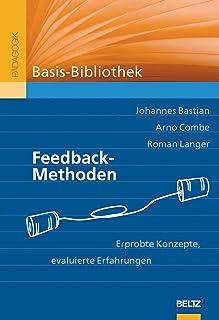 Feedback-Methoden: Erprobte Konzepte, evaluierte Erfahrungen