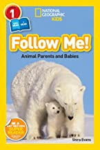 National Geographic Readers: Follow Me: Animal Parents and Babies