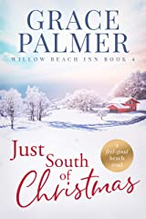 Just South of Christmas (Willow Beach Inn Book 4) Kindle Edition