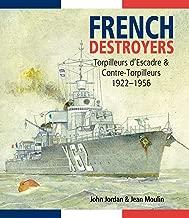 French Destroyers: Torpilleurs d'Escadres and Contre-Torpilleurs, 1922–1956