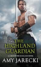 The Highland Guardian (Lords of the Highlands Book 3)