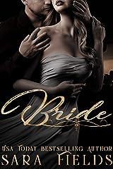 Bride: A Dark Billionaire Arranged Marriage Romance Kindle Edition