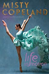 Life in Motion: An Unlikely Ballerina Young Readers Edition Kindle Edition