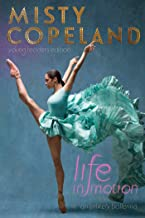 Life in Motion: An Unlikely Ballerina Young Readers Edition (English Edition)
