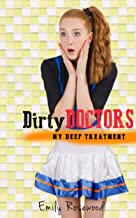 Dirty Doctors: My Deep Treatment (medical, first time, taboo)