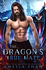 The Dragon's True Mate (Fire and Ice Book 5) (English Edition) Format Kindle