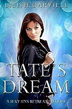 Tate's Dream: A Sexy Sins Afterlife Retreat Prequel