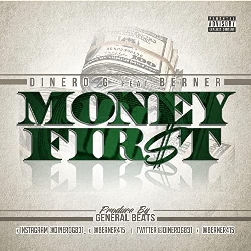 Money First [Explicit] by Dinero G featuring Berner on ...