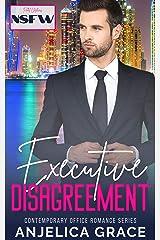 Executive Disagreement Kindle Edition