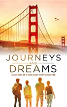 Journeys and Dreams: An Authors on a Train Short Story Collection