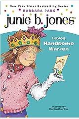 Junie B. Jones #7: Junie B. Jones Loves Handsome Warren Kindle Edition