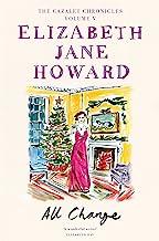 All Change: The Cazalet Chronicles 5: Elizabeth Jane Howard