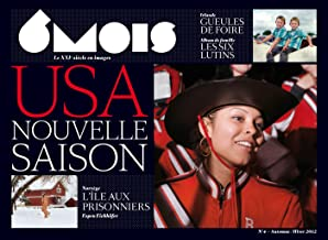 6 mois, le XXIe siècle en images, N° 4, Automne 2012 H : USA, Nouvelle saison