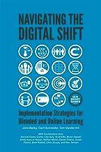 Navigating The Digital Shift: Implementation Strategies For Blended And Online Learning