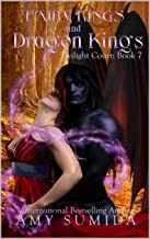 Fairy Rings and Dragon Kings: A Reverse Harem Fairy Romance (Twilight Court Book 7)