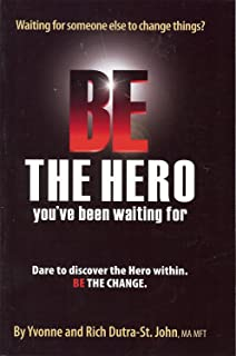 Be the Hero You've Been Waiting For