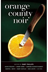 Orange County Noir (Akashic Noir) Kindle Edition