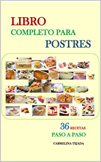 LIBRO COMPLETO PARA POSTRES (COCINA. REPOSTERIA Y BEBIDAS nº 5) (Spanish Edition