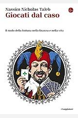 Giocati dal caso (Saggi. Tascabili) (Italian Edition) Format Kindle