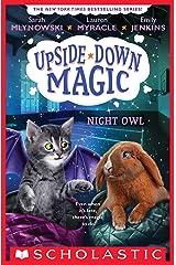 Night Owl (Upside-Down Magic #8) Kindle Edition