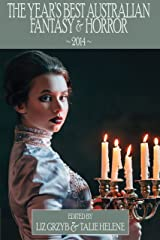 The Year's Best Australian Fantasy and Horror 2014 (Volume 5) Kindle Edition
