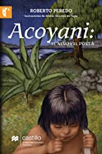 Acoyani: El niño y el poeta (Serie Naranja) (Spanish Edition)