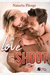 Love and Shoot Format Kindle