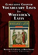Cumulative Chapter Vocabulary Lists for Wheelock's Latin 2nd Ed. (English and Latin Edition)