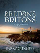 Bretons and Britons: The Fight for Identity (English Edition)
