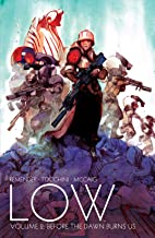 Low Vol. 2: Before the Dawn Burns Us (English Edition)