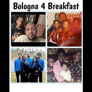 Bologna 4 Breakfast [Explicit]