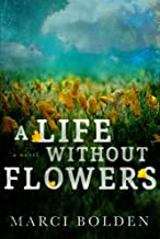 A Life Without Flowers (A Life Without Water Book 2)