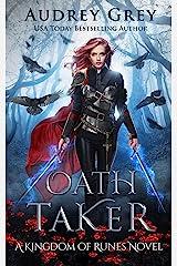Oath Taker: Kingdom of Runes Book 1 Kindle Edition