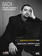 Bach, Prelude & Fugue No. 1 in C Major, BWV 870, Konstantin Lifschitz, piano, from The Well-Tempered Clavier, Book II