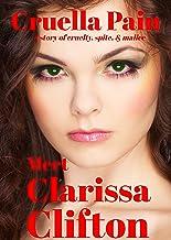 Meet Clarissa Clifton: A Story of Cruelty, Spite & Malice