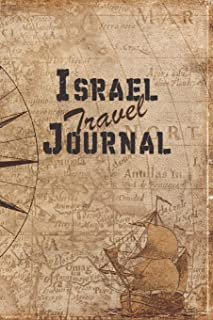 Israel Travel Journal: 6x9 Travel Notebook with prompts and Checklists perfect gift for your Trip to Israel for every Traveler