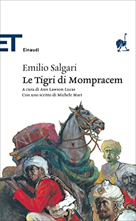 Le Tigri di Mompracem (Einaudi tascabili. Classici)