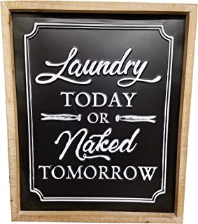 PH Laundry Today or Naked Tomorrow Black Metal Sign Plaque Wall Decor