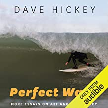 Perfect Wave: More Essays on Art and Democracy