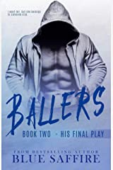 Ballers 2: His Final Play Kindle Edition