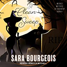 A Clean Sweep: Wicked Witches of Coventry Series, Book 4