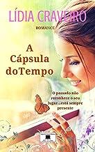 A Cápsula do Tempo: As feridas invisíveis da guerra colonial (Portuguese Edition)